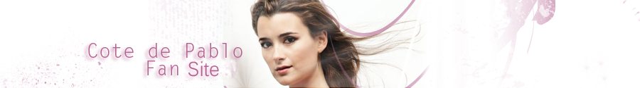 Cote de Pablo Fan Site