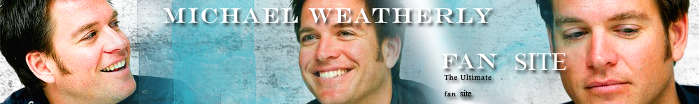 Michael Weatherly Fan Site
