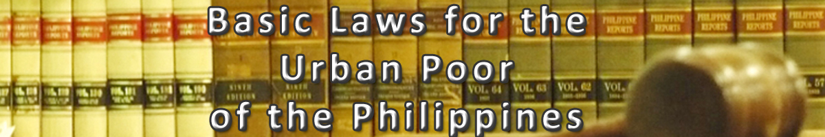 Basic Laws for Urban Poor in the Philippines
